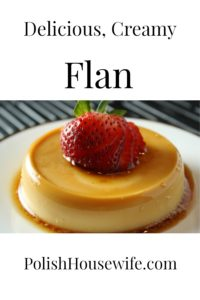 Delicious Spanish Flan, found throughout the Hispanic world, it needs to be in your kitchen! #spanishrecipe #dessert #flan #polishhousewife PolishHousewife.com
