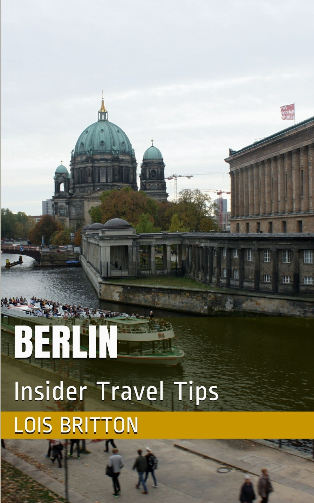 Berlin Insider Travel Tips Berlin Travel Guide
