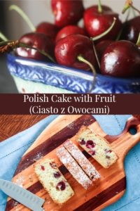 Polish Cake with Fruit (Ciasto z Owocami) a lightly sweet, moist cake with a buttery crisp crust #polishfood #polishrecipe #polishcake #polishhousewife #summercake #cherrycake PolishHousewife.com