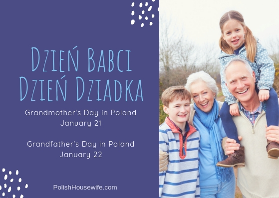 Polish grandmothers Polish grandfathers specials days on january 21 and 22